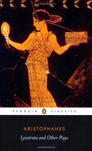 Aristophane Lysistrata And Other Plays The Acharnians The Clouds Lysistrata Revised