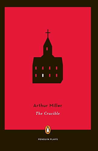 Arthur Miller The Crucible A Play In Four Acts