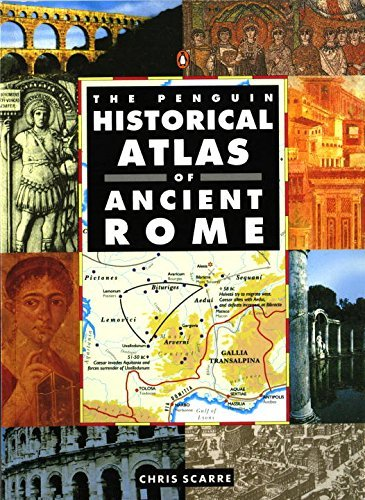 Chris Scarre The Penguin Historical Atlas Of Ancient Rome
