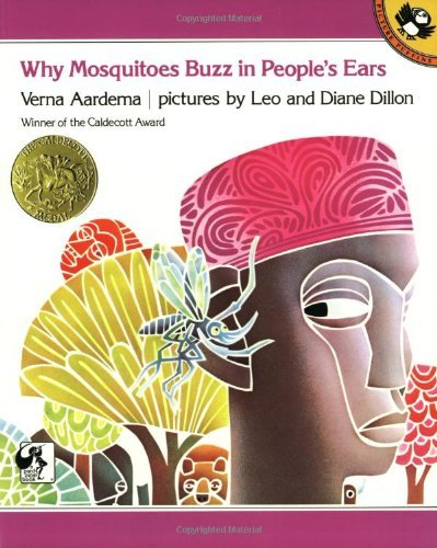 Verna Aardema Why Mosquitoes Buzz In People's Ears A West African Tale