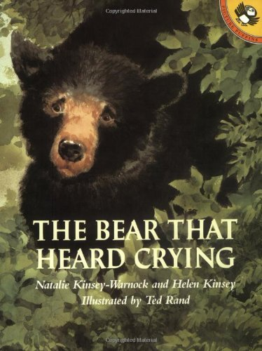 Natalie Kinsey Warnock The Bear That Heard Crying