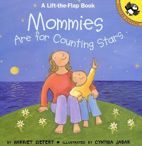 Harriet Ziefert Mommies Are For Counting Stars