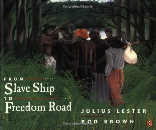 Julius Lester From Slave Ship To Freedom Road