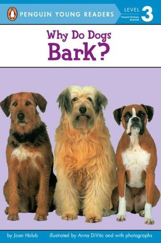 Joan Holub Why Do Dogs Bark?