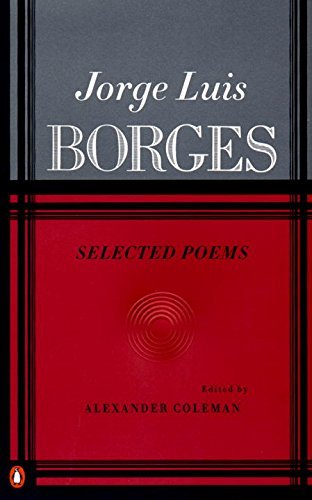 Jorge Luis Borges Selected Poems Volume 2