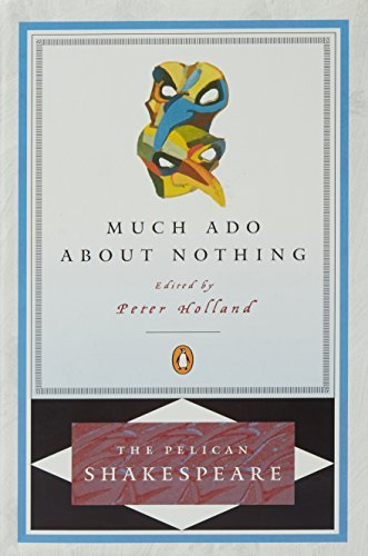 William Shakespeare Much Ado About Nothing Revised