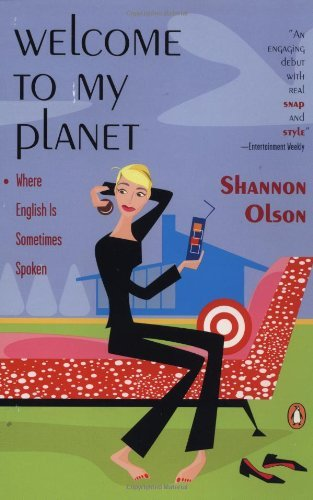 Shannon Olson Welcome To My Planet Where English Is Sometimes S