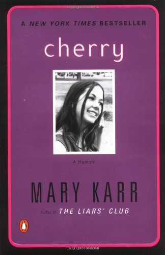 Mary Karr Cherry A Memoir
