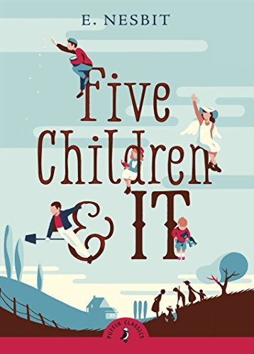 E. Nesbit Five Children And It