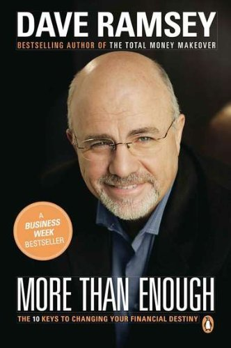 Dave Ramsey More Than Enough The Ten Keys To Changing Your Financial Destiny