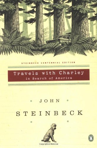 John Steinbeck Travels With Charley In Search Of America