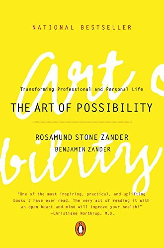 Rosamund Stone Zander The Art Of Possibility Transforming Professional And Personal Life Rev