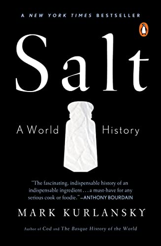 Mark Kurlansky Salt A World History