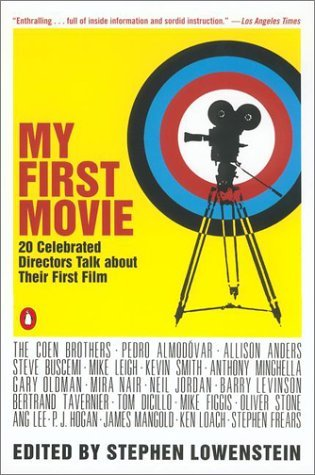Various My First Movie Twenty Celebrated Directors Talk About Their Firs