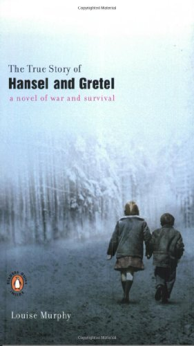Louise Murphy The True Story Of Hansel And Gretel