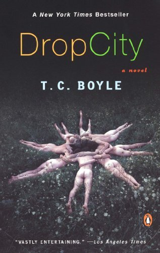 T. C. Boyle Drop City