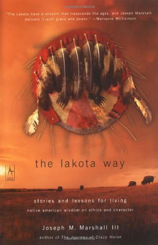 Joseph M. Marshall The Lakota Way Stories And Lessons For Living