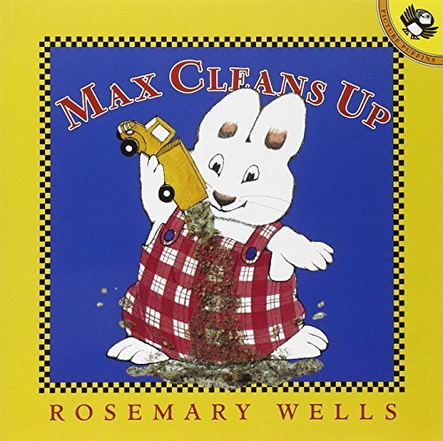 Rosemary Wells Max Cleans Up