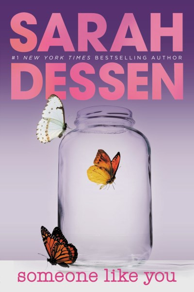 Sarah Dessen Someone Like You