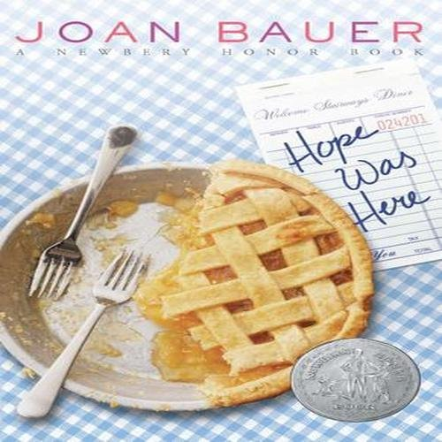 Joan Bauer Hope Was Here