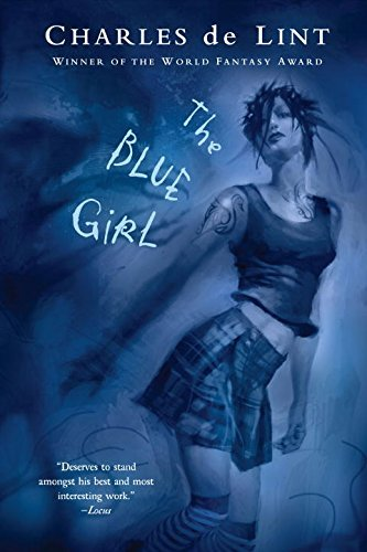 Charles De Lint The Blue Girl