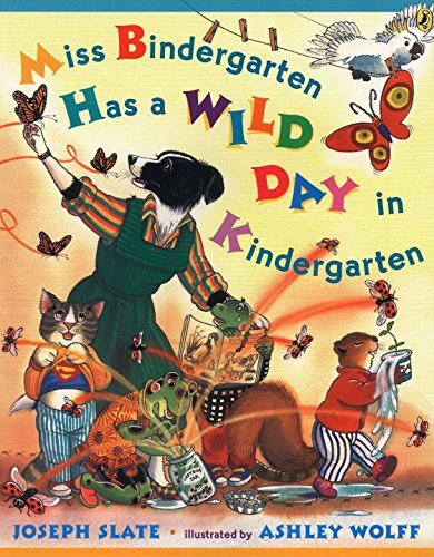 Joseph Slate Miss Bindergarten Has A Wild Day In Kindergarten