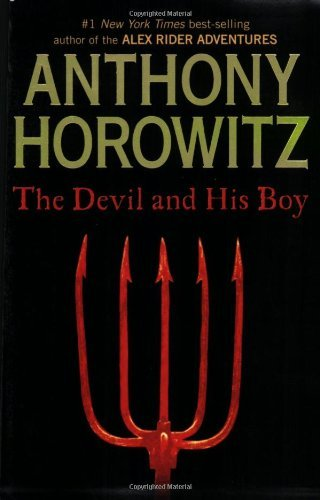 Anthony Horowitz The Devil And His Boy