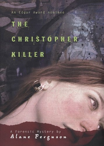 Alane Ferguson The Christopher Killer