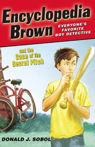 Donald J. Sobol Encyclopedia Brown And The Case Of The Secret Pitc
