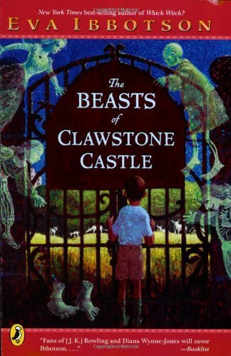 Eva Ibbotson The Beasts Of Clawstone Castle