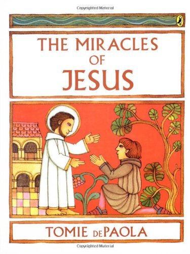 Tomie Depaola The Miracles Of Jesus
