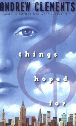 Andrew Clements Things Hoped For