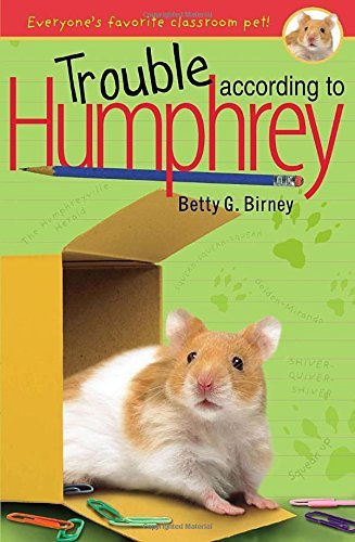 Betty G. Birney Trouble According To Humphrey