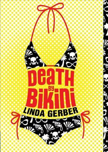 Linda Gerber Death By Bikini