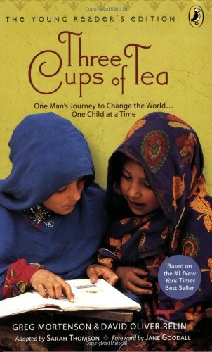 Greg Mortenson Three Cups Of Tea One Man's Journey To Change The World... One Chil Young Reader's