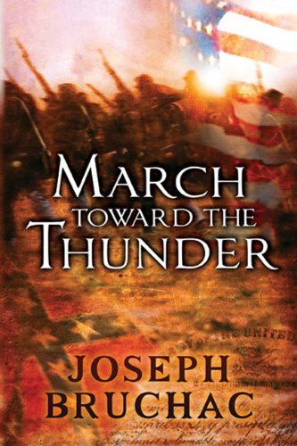 Joseph Bruchac March Toward The Thunder