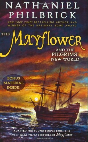 Nathaniel Philbrick The Mayflower And The Pilgrims' New World