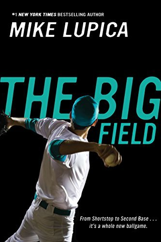Mike Lupica The Big Field