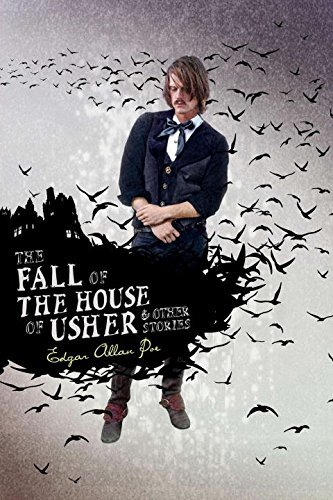 Edgar Allan Poe The Fall Of The House Of Usher & Other Stories