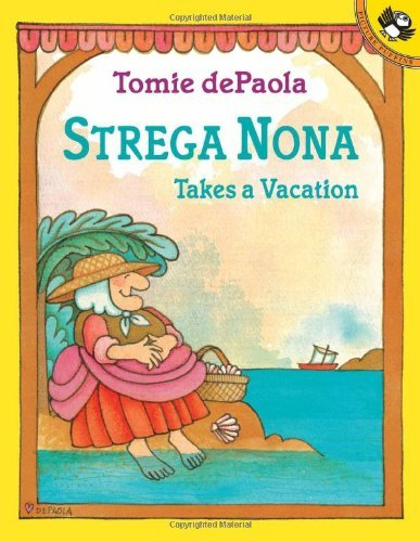 Tomie Depaola Strega Nona Takes A Vacation