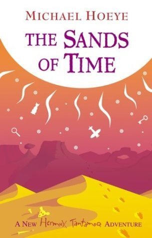 Michael Hoeye Sands Of Time (hermux Tantamoq Adventures)