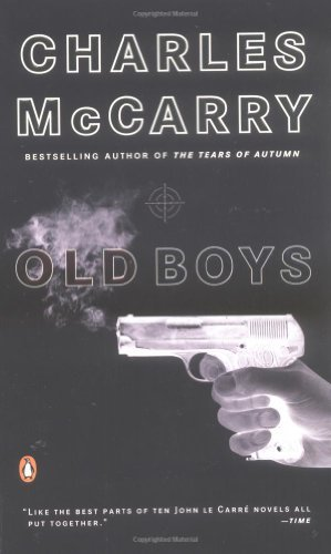 Charles Mccarry Old Boys A Thriller