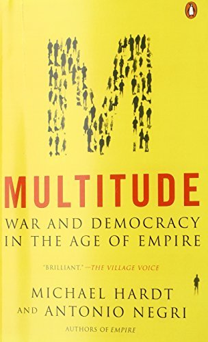 Michael Hardt Multitude War And Democracy In The Age Of Empire