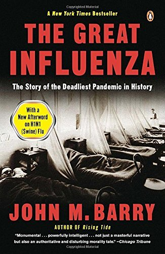 John M. Barry The Great Influenza The Epic Story Of The Deadliest Plague In History Revised