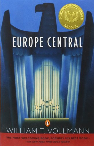 William T. Vollmann Europe Central