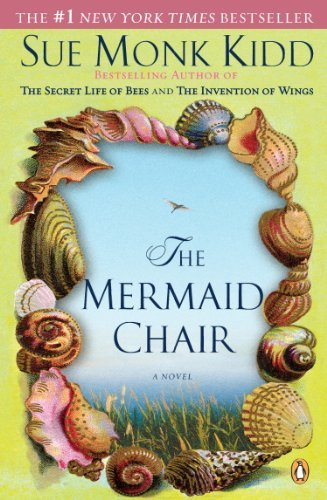 Sue Monk Kidd The Mermaid Chair
