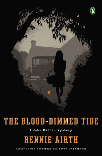 Rennie Airth The Blood Dimmed Tide