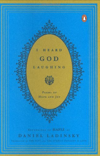 Hafiz I Heard God Laughing Poems Of Hope And Joy