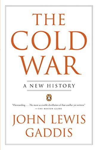 John Lewis Gaddis The Cold War A New History