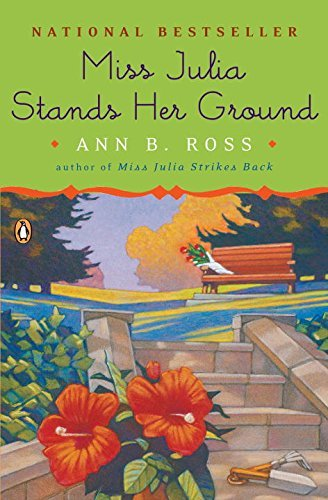 Ann B. Ross Miss Julia Stands Her Ground